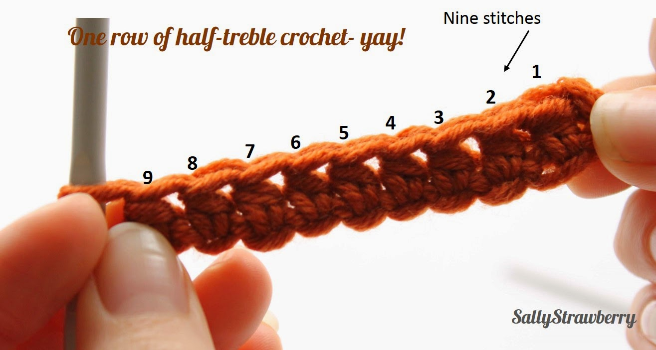 Crochet Stitches Half Treble How To Do : SallyStrawberry: Beginners learn to crochet: Half-treble crochet