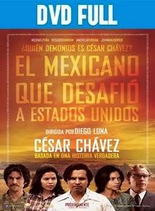 Cesar Chavez DVD Full Español Latino 2014