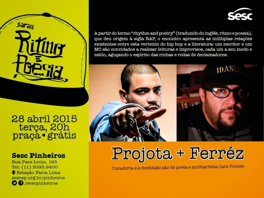 Sarau Ritmo e Poesia com Ferréz, Projota e Lews Barbosa