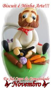 Minha peça foi Capa da Cmm Biscuit é Minha Arte mês de Novembro 2011!