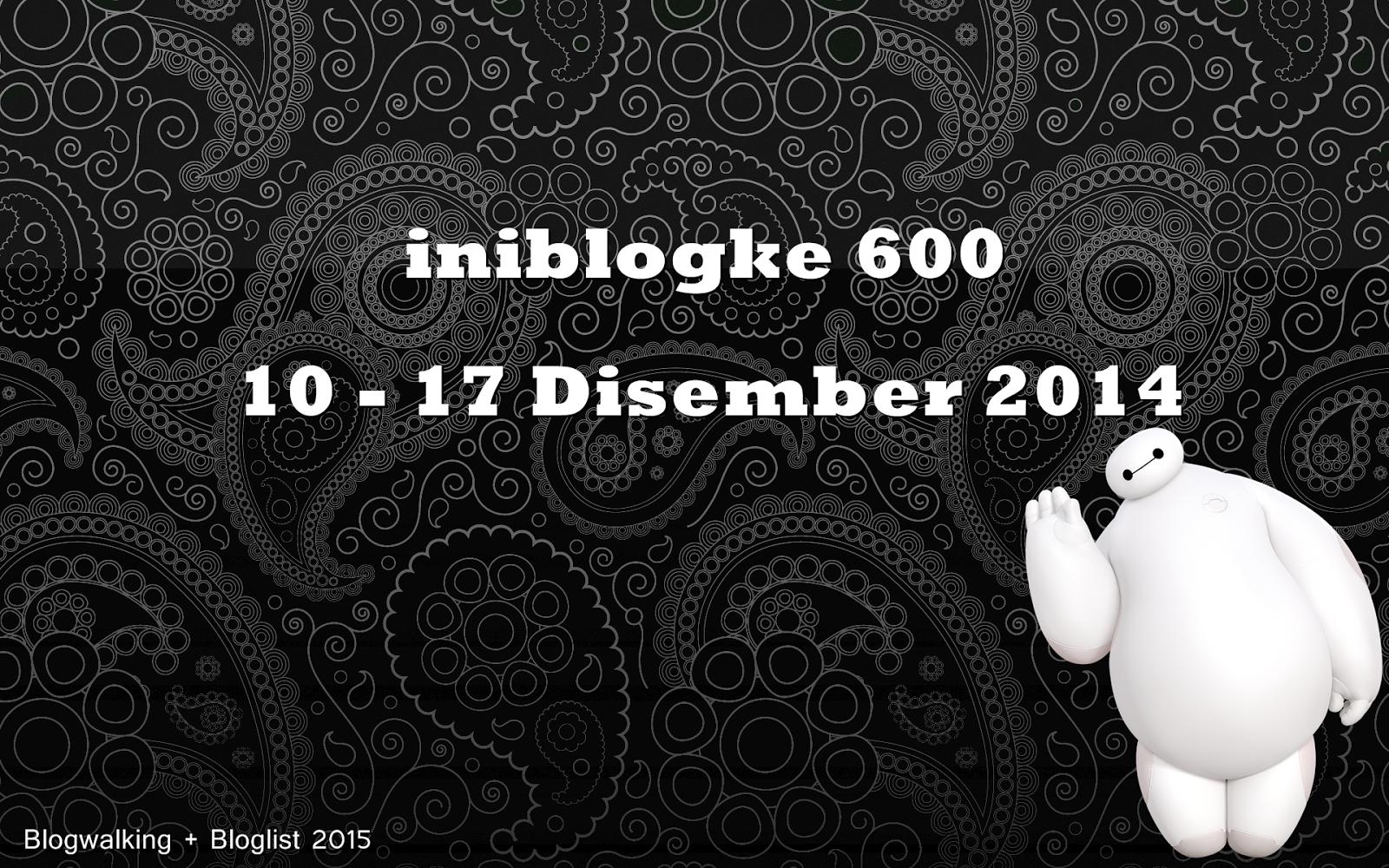 http://iniblogke.blogspot.com/2014/12/iniblogke-600-bloglist.html#.VI7zg3txhMs