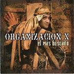 Organización X - EL MÁS BUSCADO 2002 Disco Completo