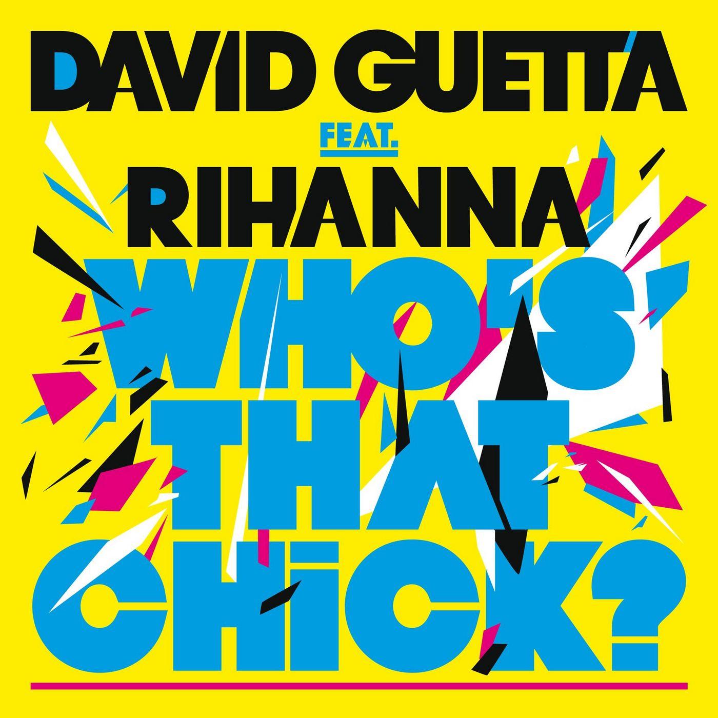 http://2.bp.blogspot.com/-rImlk8iwzio/T11i_pGoLGI/AAAAAAAAAvY/T8R-sEuaRtM/s1600/David-Guetta-Ft-Rihanna-Whos-That-Chick.jpg