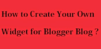How to Create Your Own Widget for Blogger Blog : eAskme