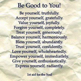 quotes and sayings be good to yourself