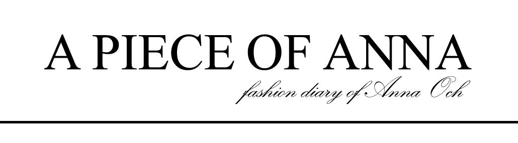 A PIECE OF ANNA - blog modowy, blog o modzie, blogerka z lublina