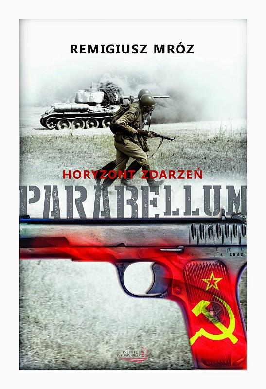 """""""Parabellum. Horyzont zdarzeń"""" – Remigiusz Mróz"""
