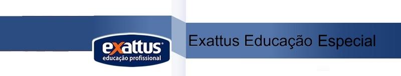 EXATTUS EDUCAÇÃO ESPECIAL