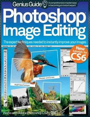 Photoshop Image Editing Genius Guide Volume 1