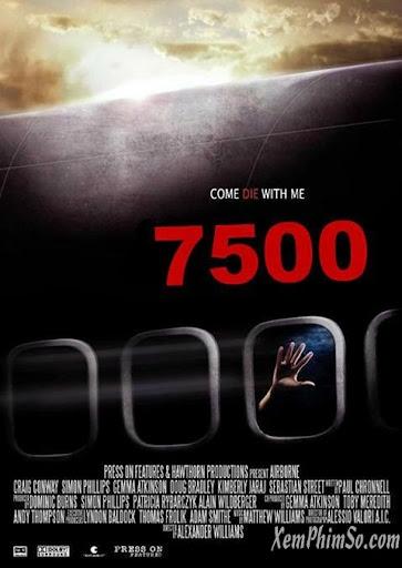 Chuyến Bay Kinh Hoàng - 7500