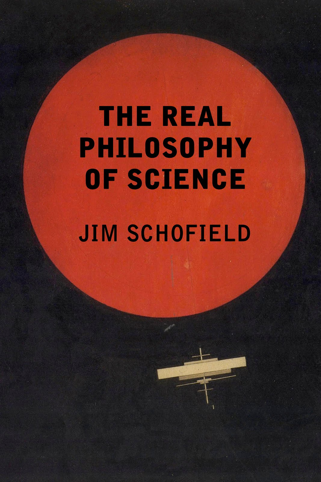 The Real Philosophy of Science