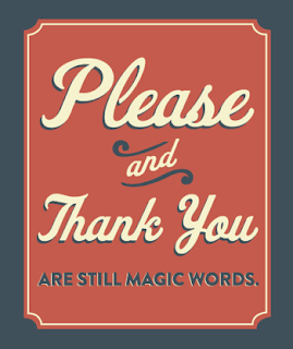 please and thank you are magic words