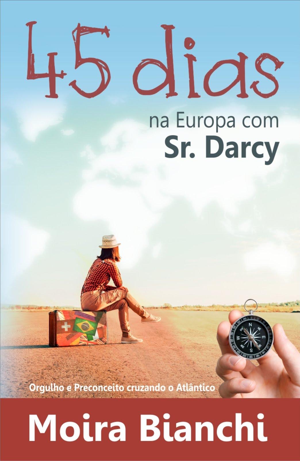 45 dias na Europa com Sr. Darcy