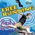 Free running: it's not what I thought