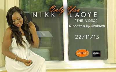 NEW + VIDEO ::: Nikki Laoye – Only You