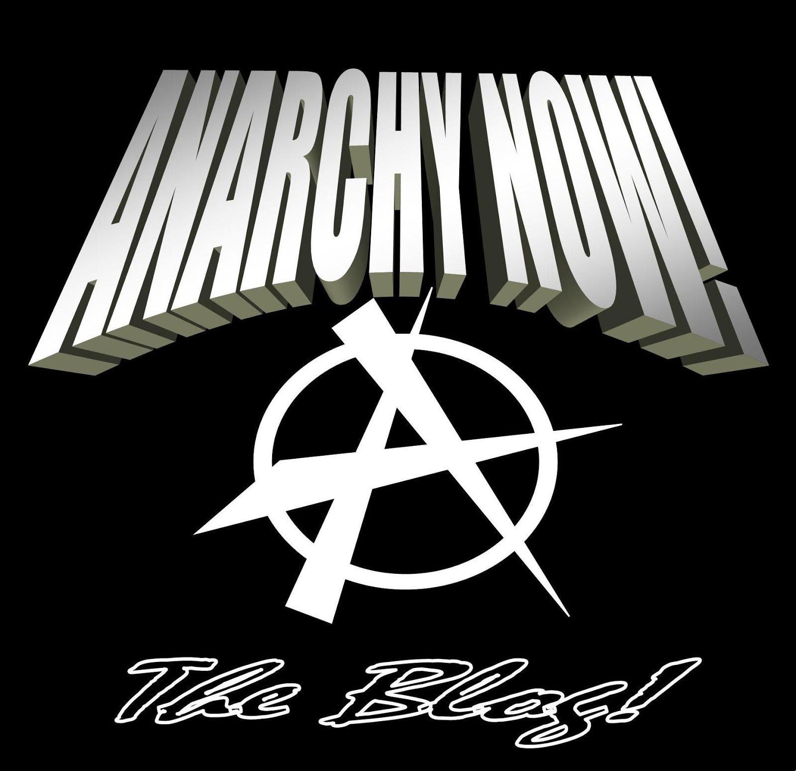 ANARCHY NOW!