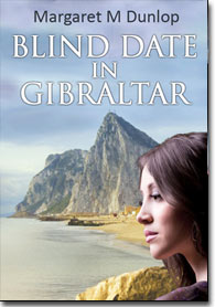 Blind Date in Gibraltar - by Margaret Dunlop