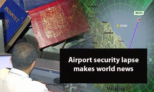MH370 Airport security lapse makes world news Malaysiakini