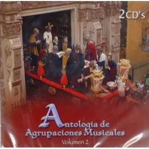http://tallercitocofrade.blogspot.com/2014/02/antologia-agrupaciones-musicales-vol-2.html