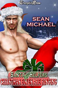 Christmas Elves Are Ringing by Sean Michael