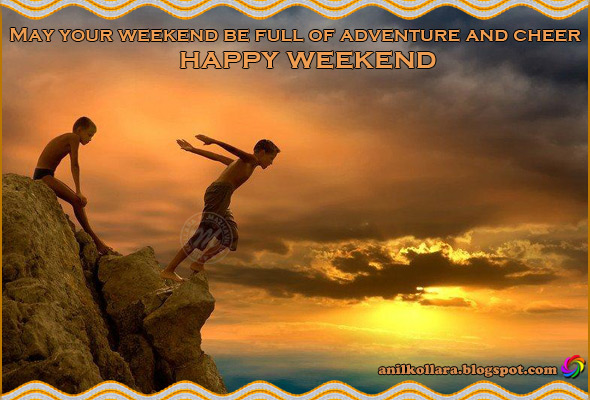 Have a cool saturday quotes quotesgram - Week end a nice ...