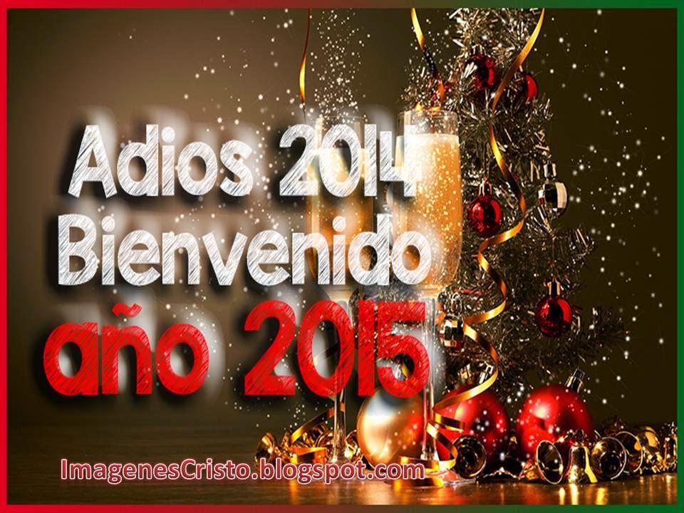 IMÁGENES CON FRASES DE ADIÓS AÑO 2015 Y BIENVENIDO AÑO 2015 PARA COMPARTIR
