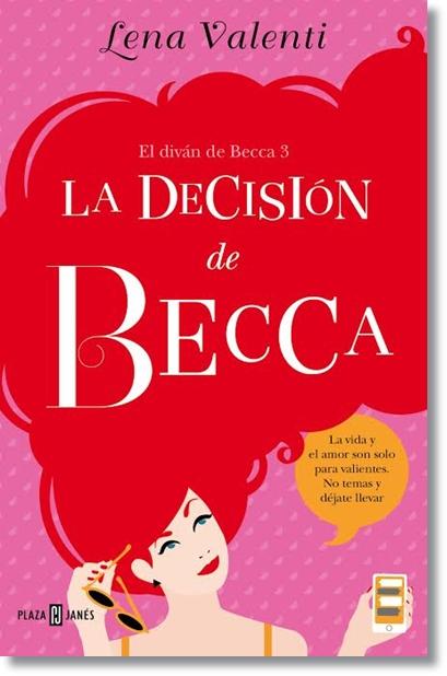 La decisi n de becca de lena valenti roots of my heart for Libro el divan de becca