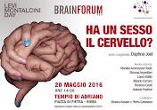 BRAINFORUM - HA UN SESSO IL CERVELLO?
