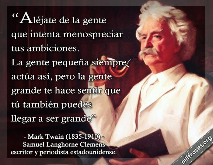 frases de Mark Twain, Samuel Langhorne Clemens, escritor y periodista estadounidense
