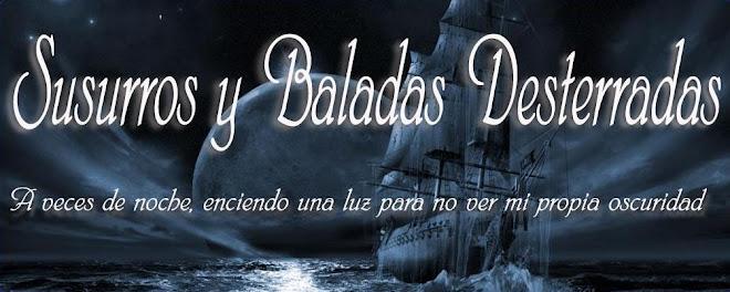 SUSURROS Y BALADAS DESTERRADAS