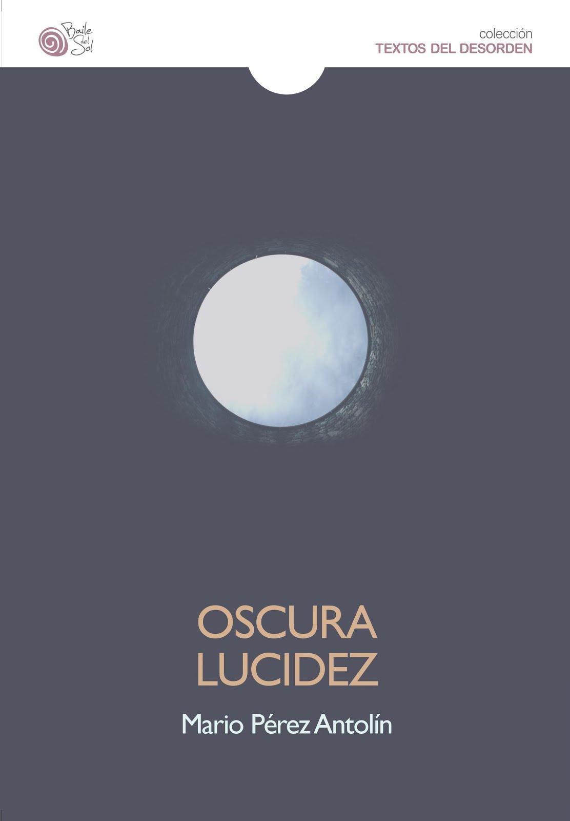 OSCURA LUCIDEZ