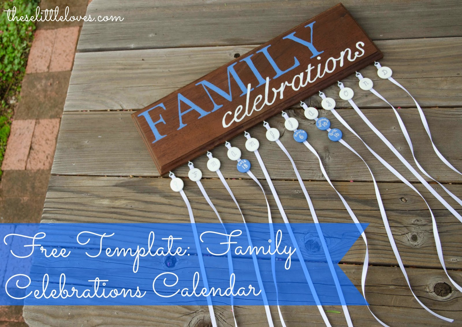 Diy Calendar For Him : These little loves free template family birthday and