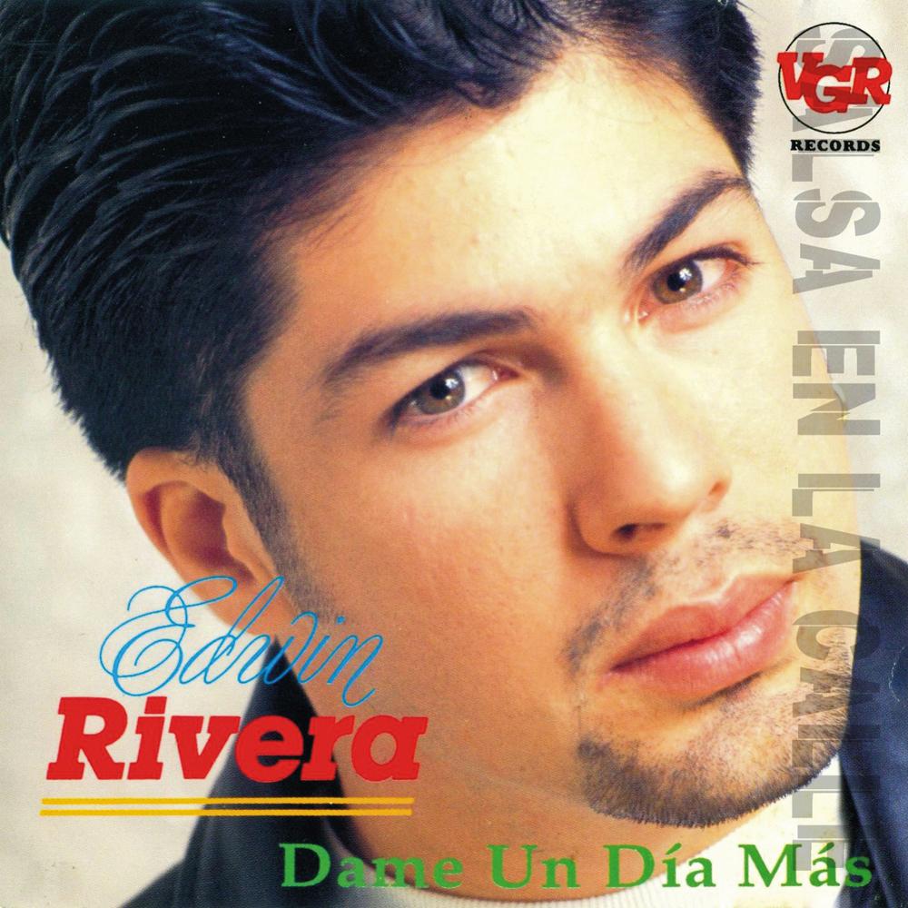 <b>Edwin Rivera</b> - Dame Un Día Mas - 1993 - EDWIN+SEC