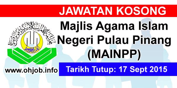 Jawatan Kerja Kosong Majlis Agama Islam Negeri Pulau Pinang (MAINPP) logo www.ohjob.info september 2015