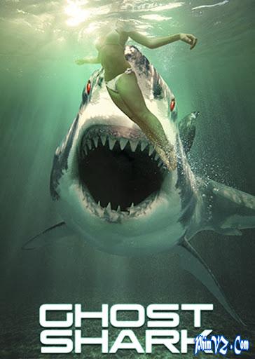 xem phim Cá Mập Ma - Ghost Shark (2013) full hd vietsub online poster