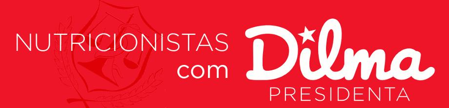 Nutricionistas com Dilma