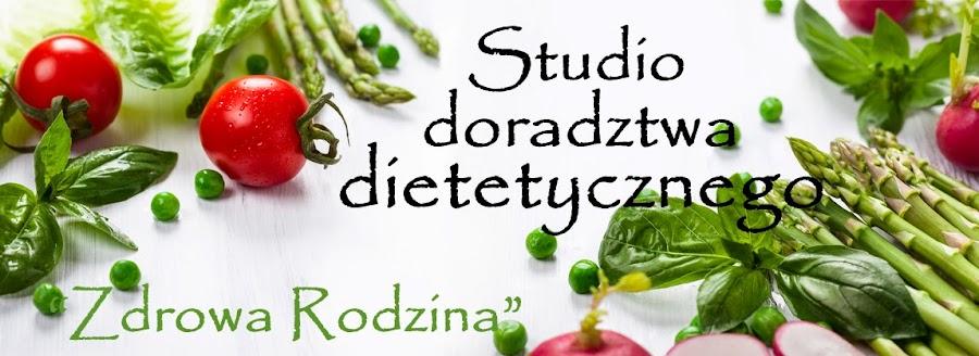 """Studio doradztwa dietetycznego """"Zdrowa Rodzina"""""""