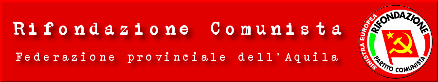 Rifondazione Comunista L&#39;Aquila