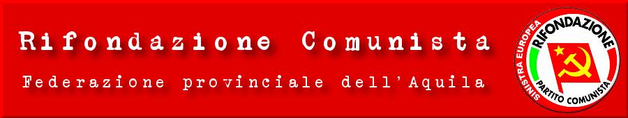 Rifondazione Comunista L'Aquila