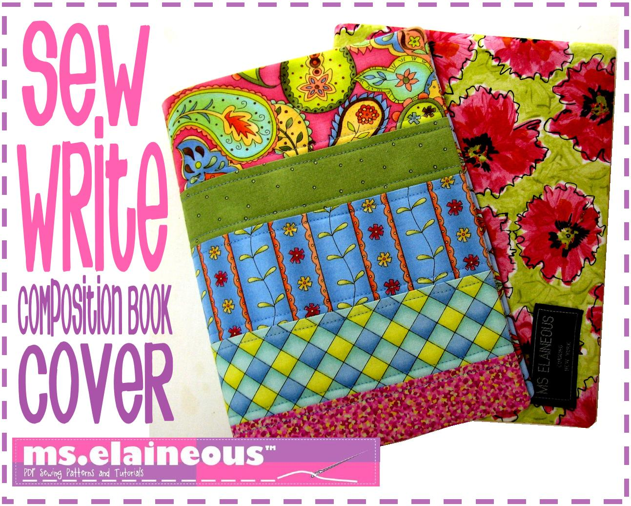 Book Cover Pattern ~ Ms elaineous teaches sewing composition book cover