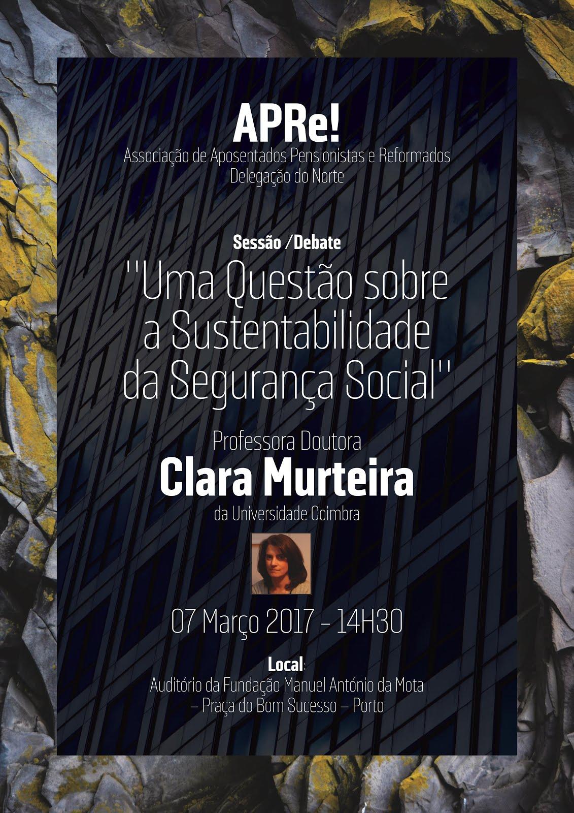 """""""Uma Questão sobre a Sustentabilidade da Segurança Social"""", colóquio/debate no Porto"""