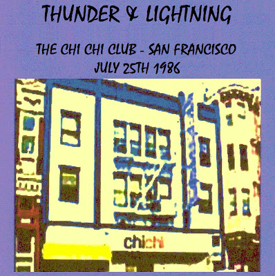 Thunder & Lightning With John Cipollina - 1986-07-25 - Chi Chi Club - San Francisco