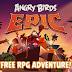 تحميل أحدث إصدارات لعبة الطيور الغاضبة للأندرويد وiOS وويندوز فون Angry Birds Epic 1.0.9 APK-iOS-xap