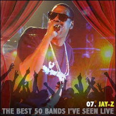 The Best 50 Bands I've Seen Live: 07. Jay-Z