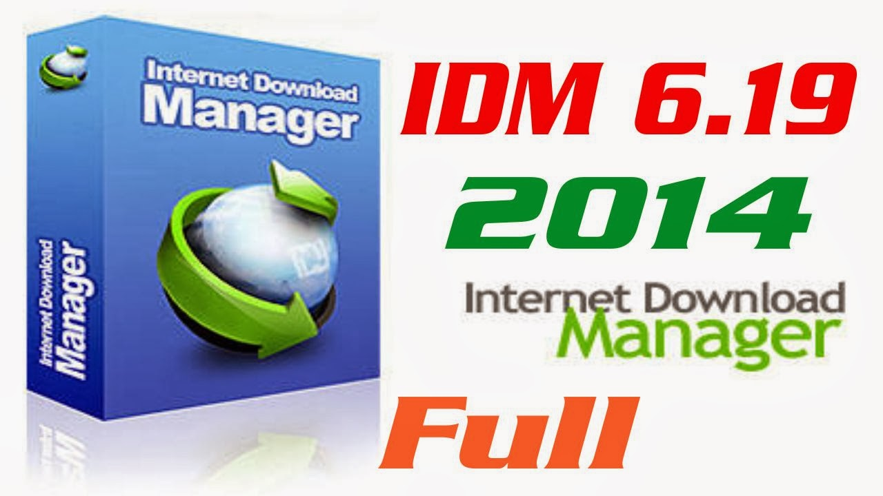 Internet Download Manager IDM 619 Build 8 Full