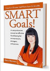 Turn Your Dreams and Wants into Achievable Smart Goals