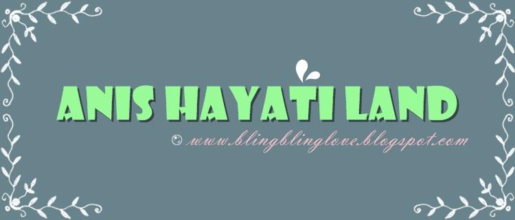 l Anis Hayati Land l