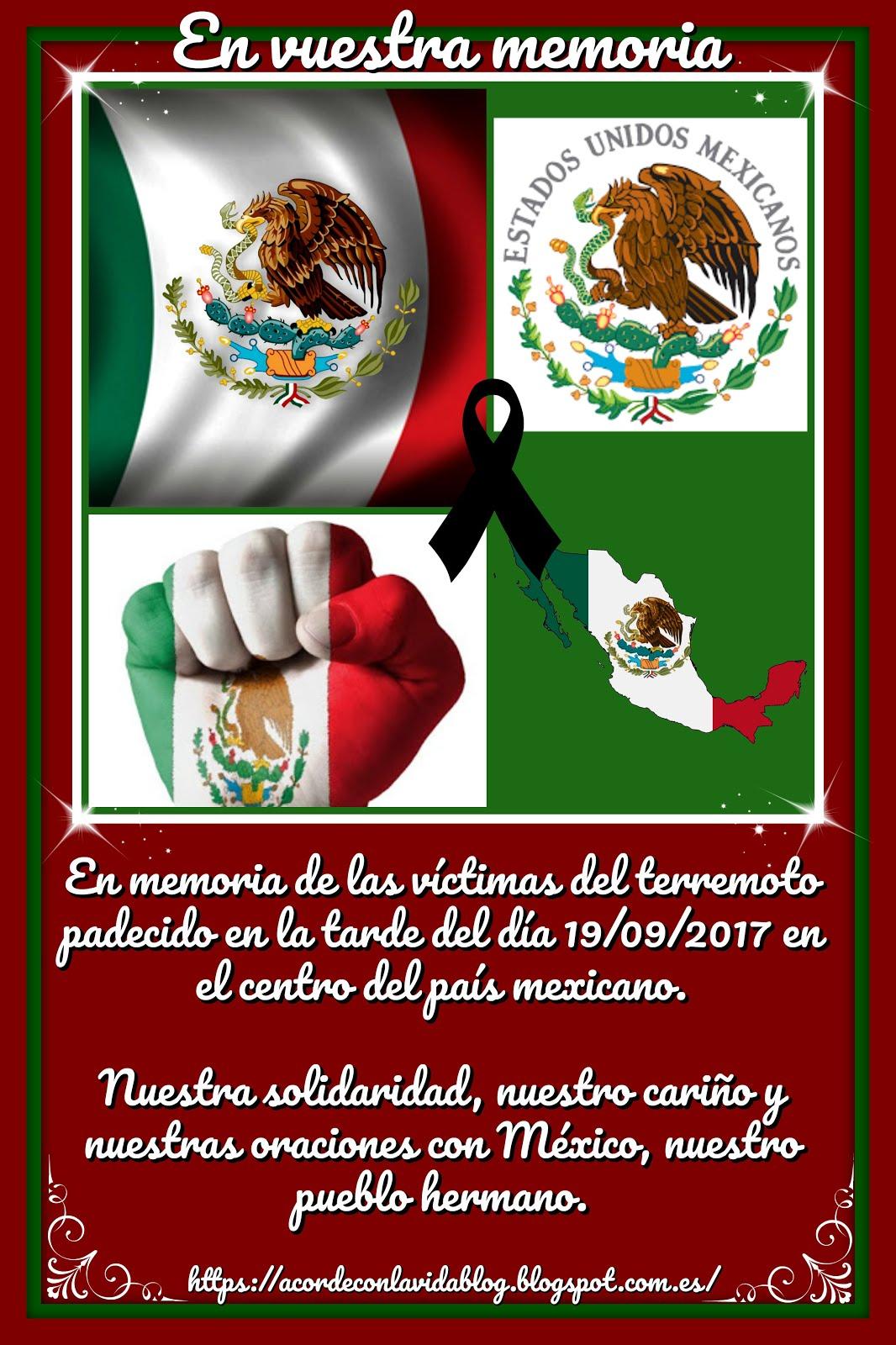 * En Memoria del Pueblo Mexicano *