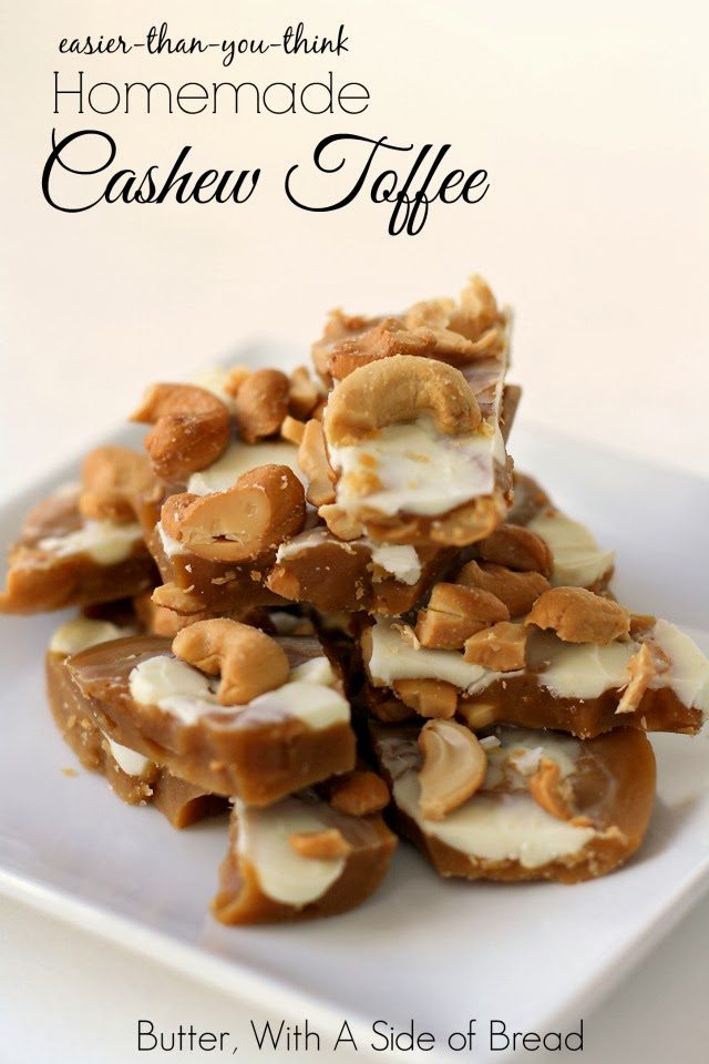CASHEW TOFFEE: Butter With A Side of Bread
