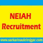 NEIAH Recruitment